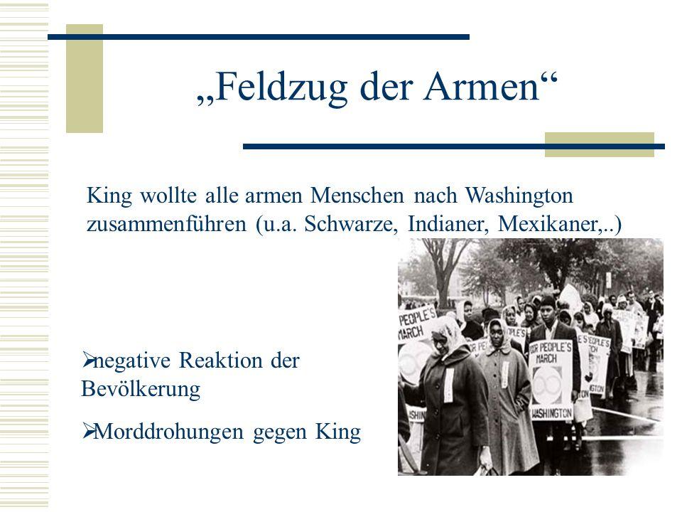 """""""Feldzug der Armen King wollte alle armen Menschen nach Washington zusammenführen (u.a. Schwarze, Indianer, Mexikaner,..)"""