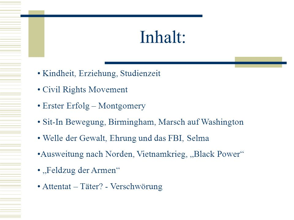 Inhalt: Kindheit, Erziehung, Studienzeit Civil Rights Movement