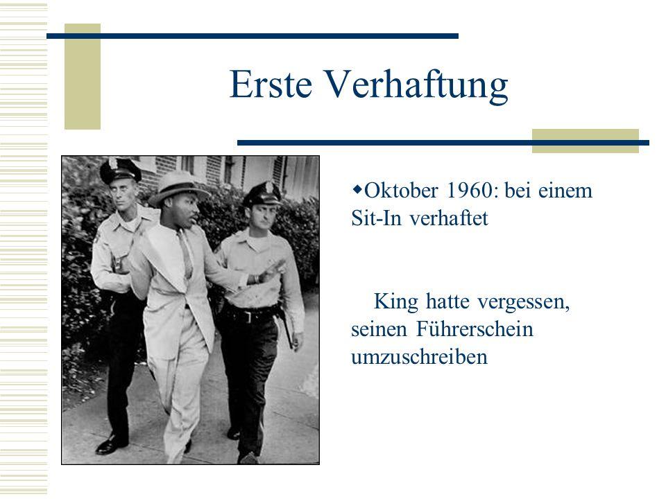 Erste Verhaftung Oktober 1960: bei einem Sit-In verhaftet