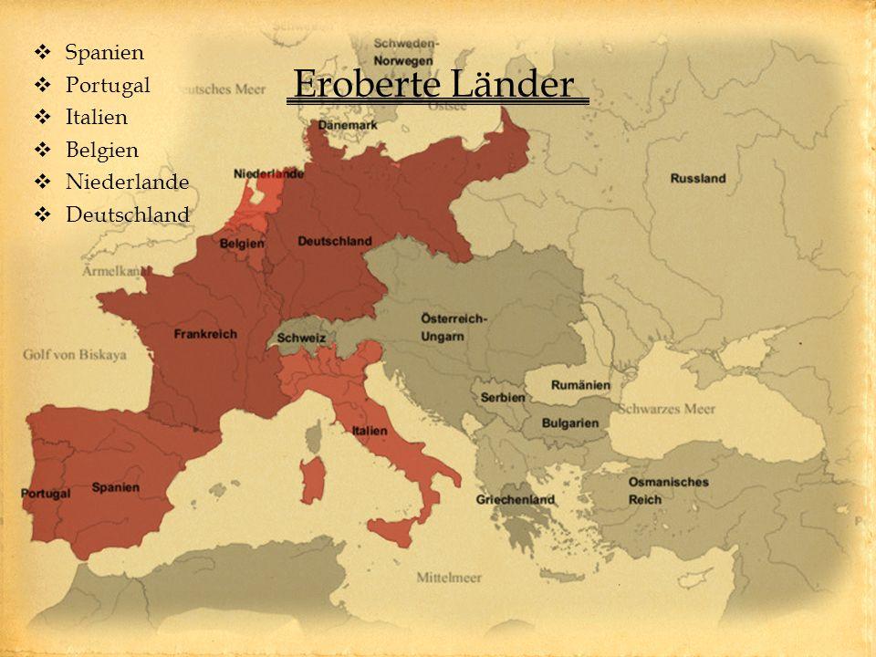 Eroberte Länder Spanien Portugal Italien Belgien Niederlande