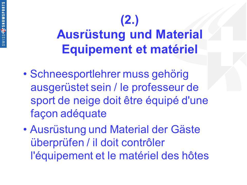 (2.) Ausrüstung und Material Equipement et matériel