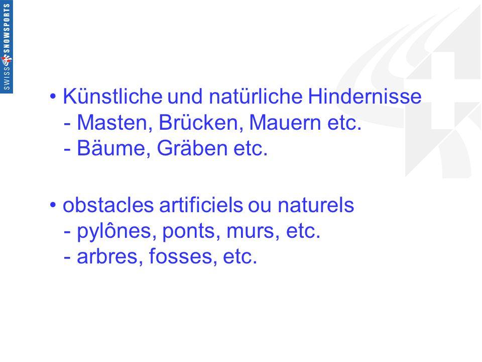 Künstliche und natürliche Hindernisse. - Masten, Brücken, Mauern etc