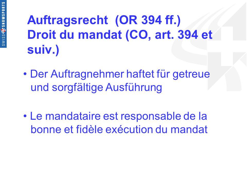 Auftragsrecht (OR 394 ff.) Droit du mandat (CO, art. 394 et suiv.)