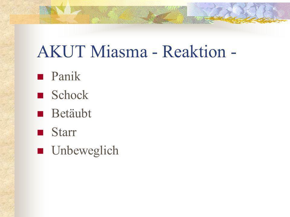 AKUT Miasma - Reaktion -