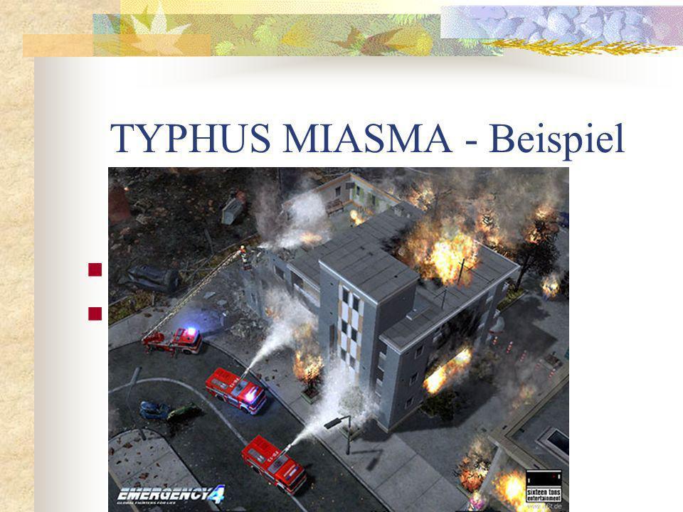TYPHUS MIASMA - Beispiel
