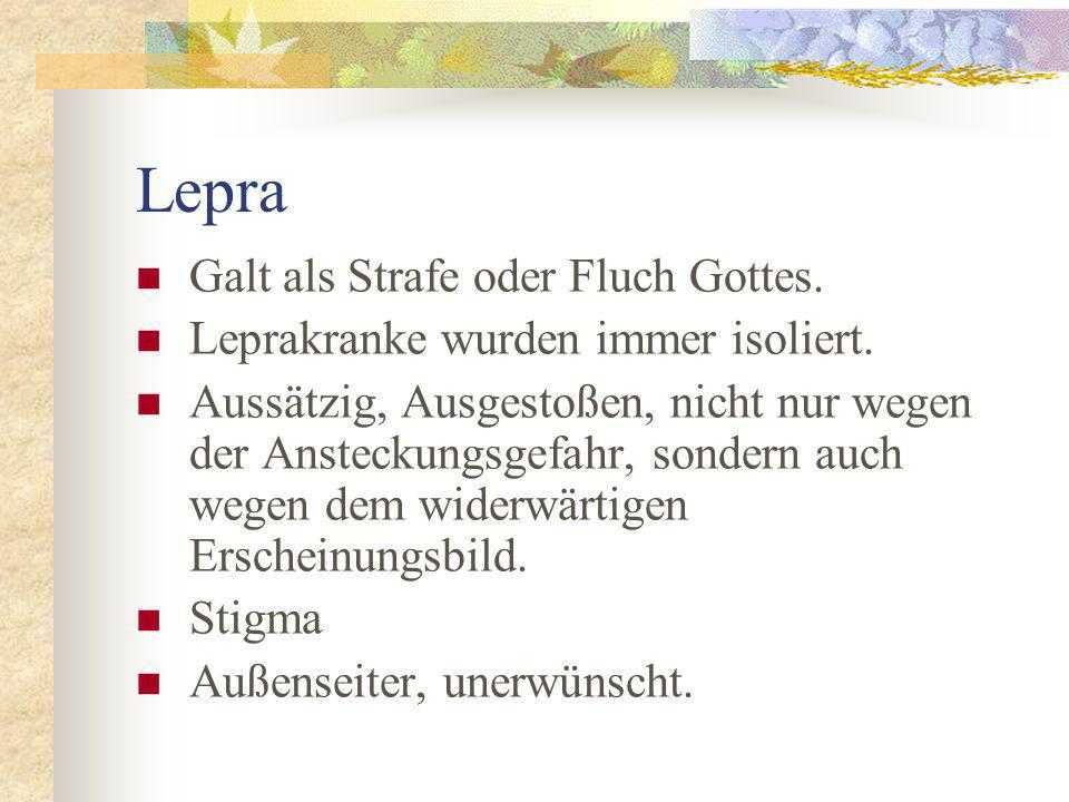 Lepra Galt als Strafe oder Fluch Gottes.