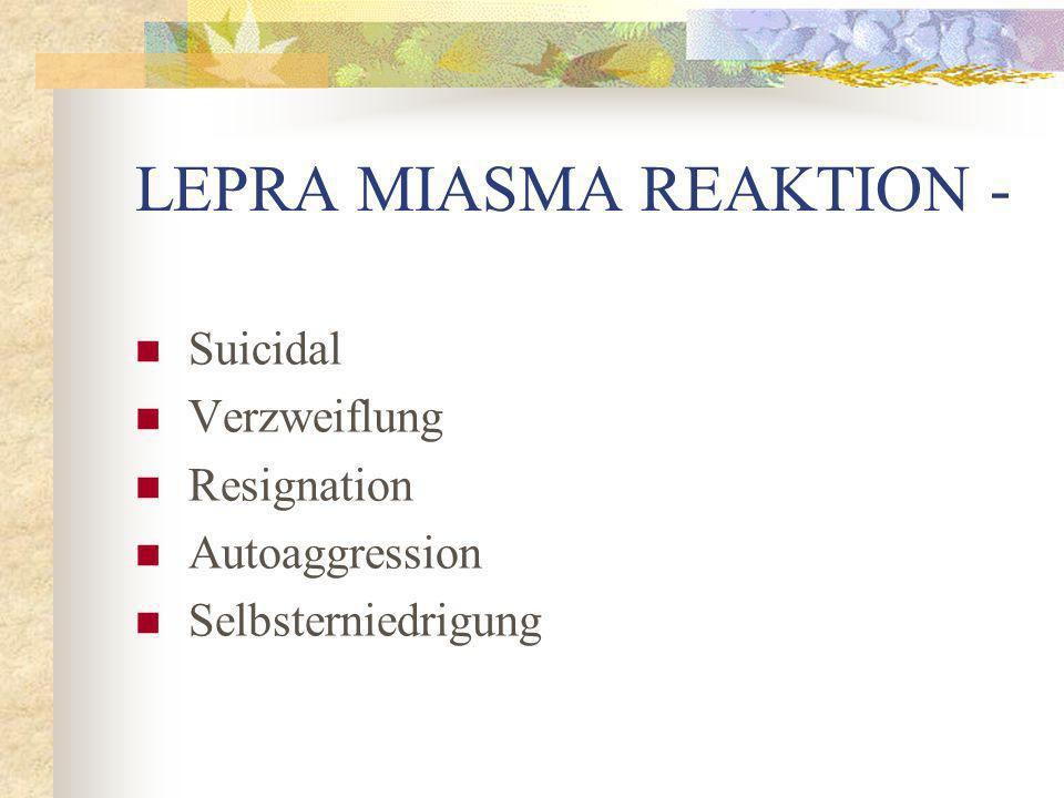 LEPRA MIASMA REAKTION -