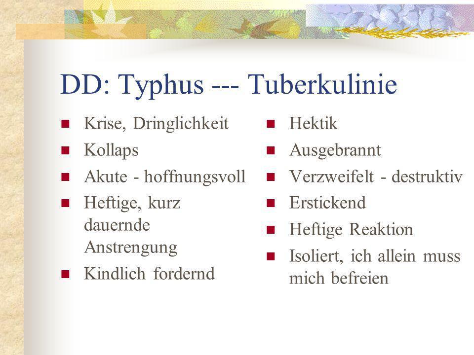 DD: Typhus --- Tuberkulinie