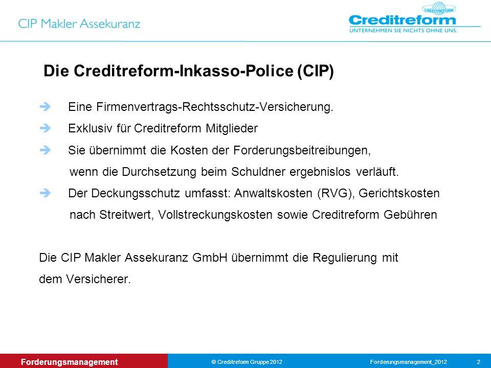 Die Creditreform-Inkasso-Police (CIP)