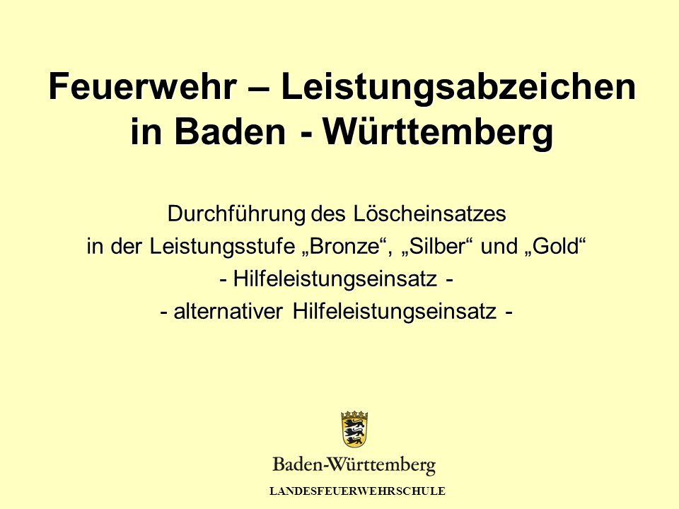 Feuerwehr – Leistungsabzeichen in Baden - Württemberg