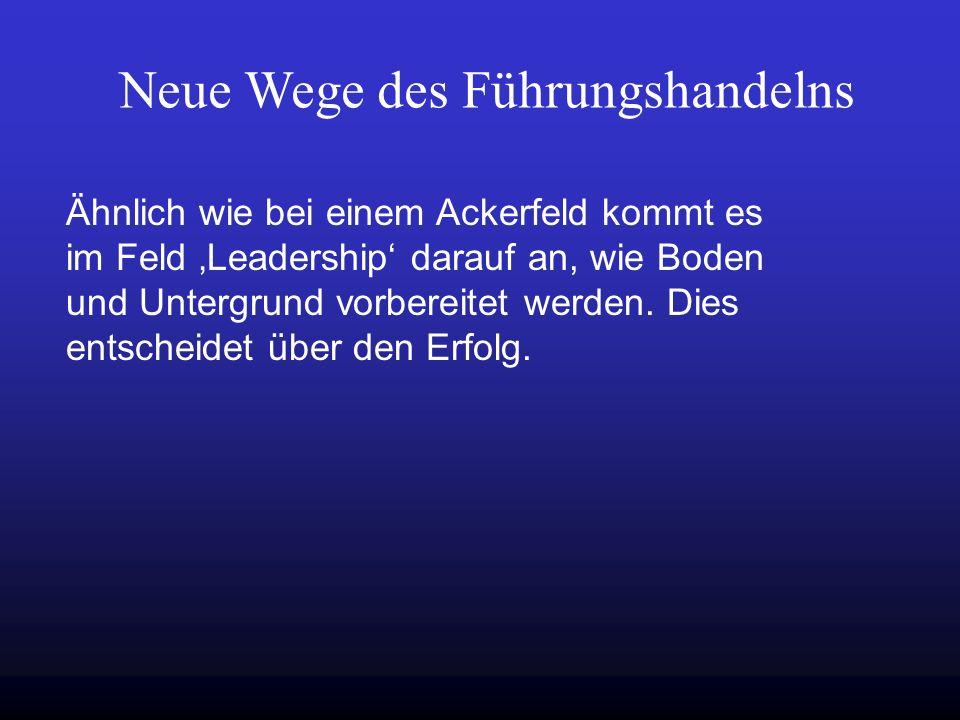 Neue Wege des Führungshandelns
