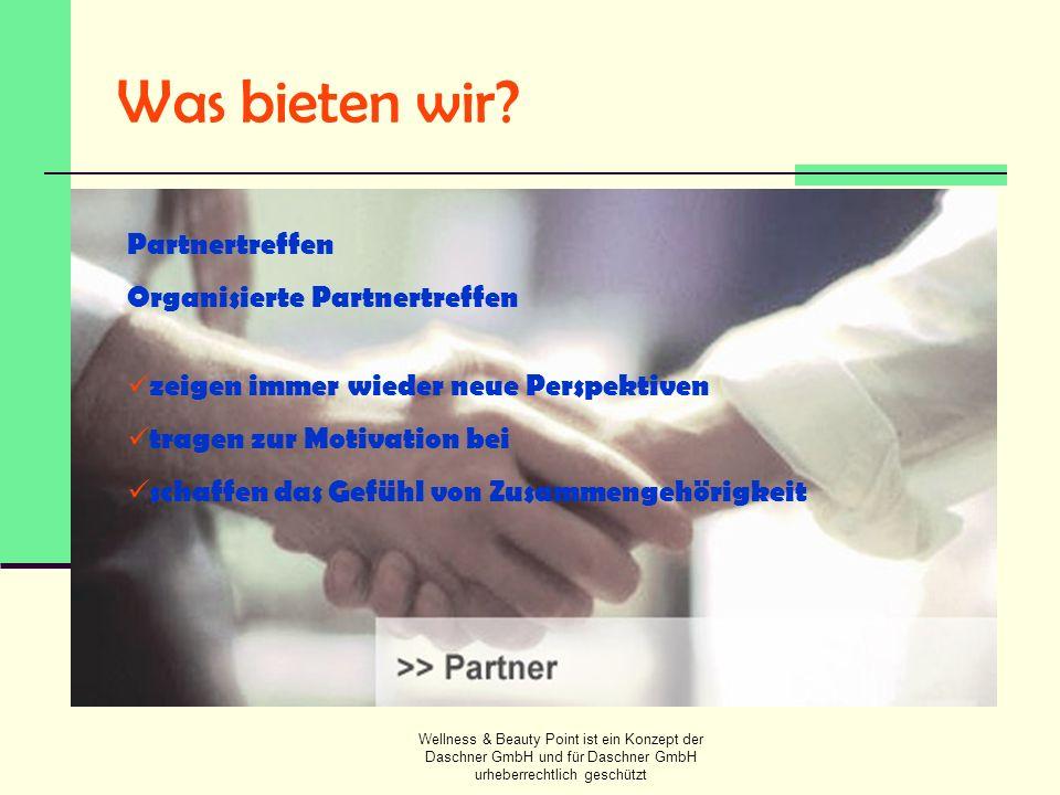 Was bieten wir Partnertreffen Organisierte Partnertreffen