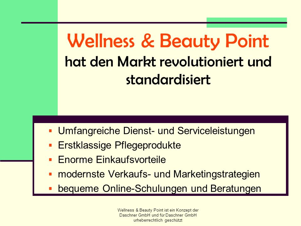 Wellness & Beauty Point hat den Markt revolutioniert und standardisiert