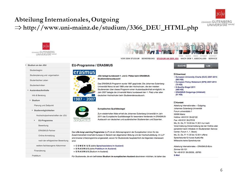 Abteilung Internationales, Outgoing  http://www. uni-mainz
