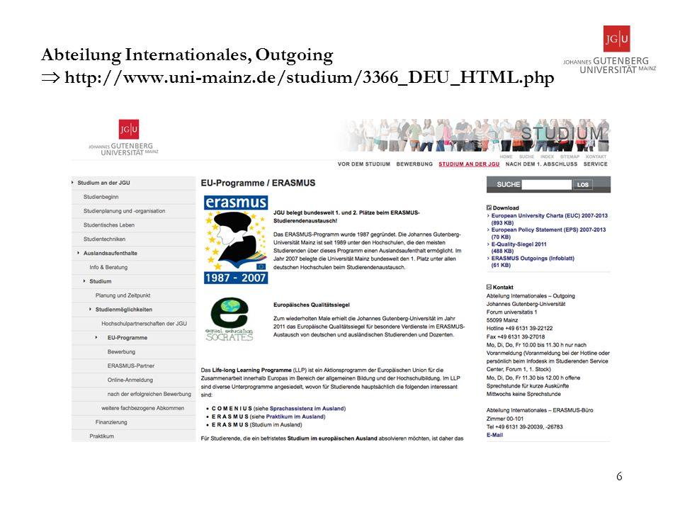 Abteilung Internationales, Outgoing  http://www. uni-mainz