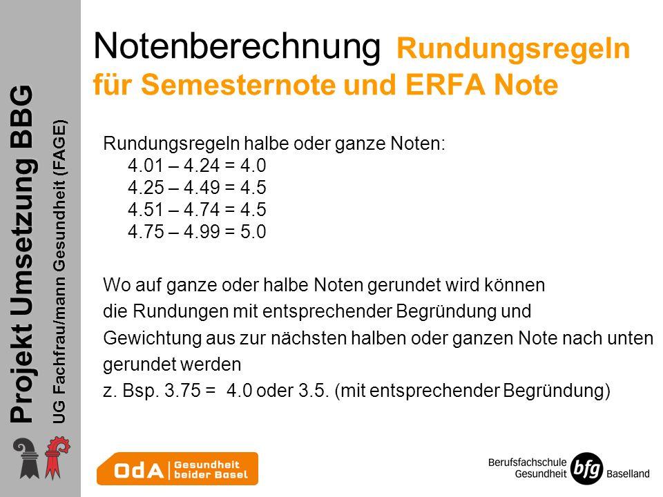 Notenberechnung Rundungsregeln für Semesternote und ERFA Note