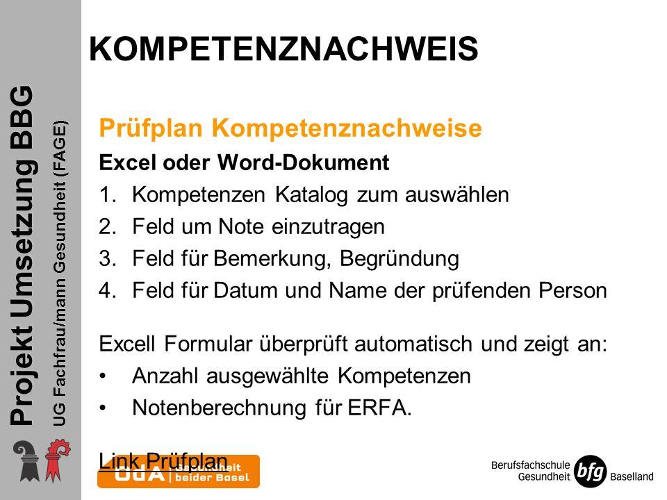 KOMPETENZNACHWEIS Prüfplan Kompetenznachweise Excel oder Word-Dokument
