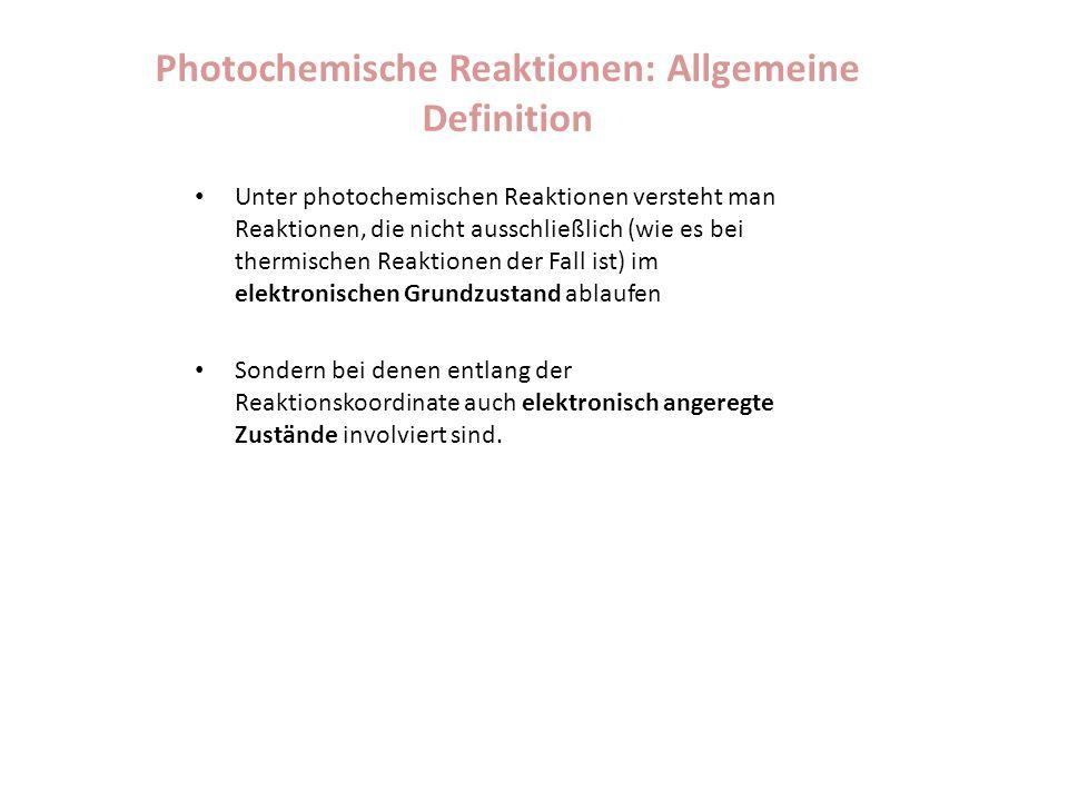 Photochemische Reaktionen: Allgemeine Definition