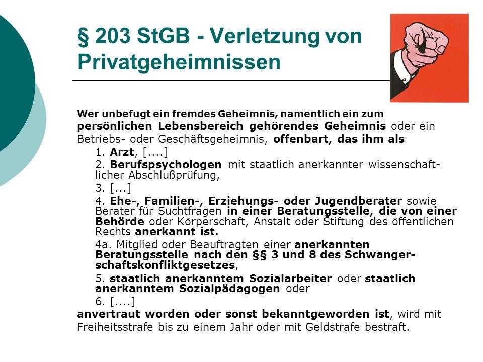 § 203 StGB - Verletzung von Privatgeheimnissen