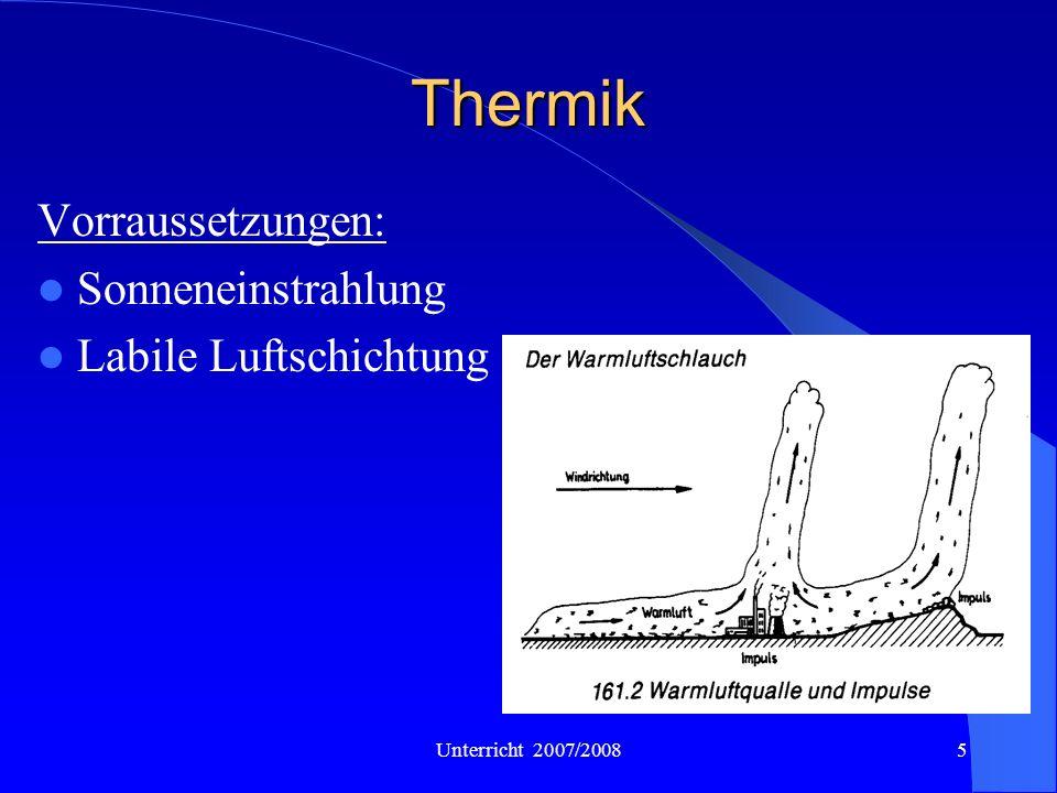 Thermik Vorraussetzungen: Sonneneinstrahlung Labile Luftschichtung