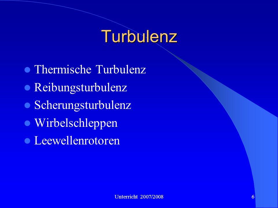 Turbulenz Thermische Turbulenz Reibungsturbulenz Scherungsturbulenz