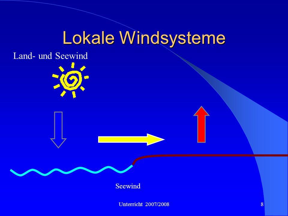 Lokale Windsysteme Land- und Seewind Seewind Unterricht 2007/2008