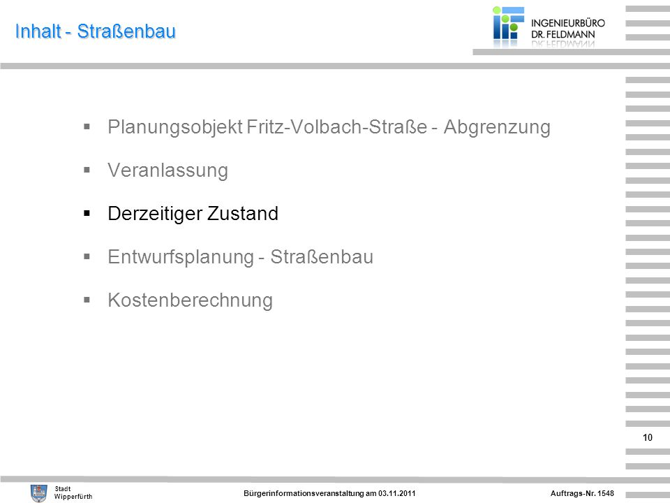 Planungsobjekt Fritz-Volbach-Straße - Abgrenzung Veranlassung