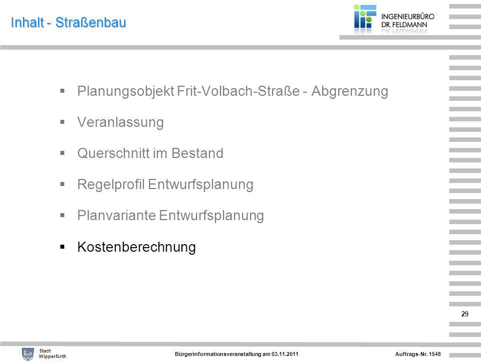 Planungsobjekt Frit-Volbach-Straße - Abgrenzung Veranlassung