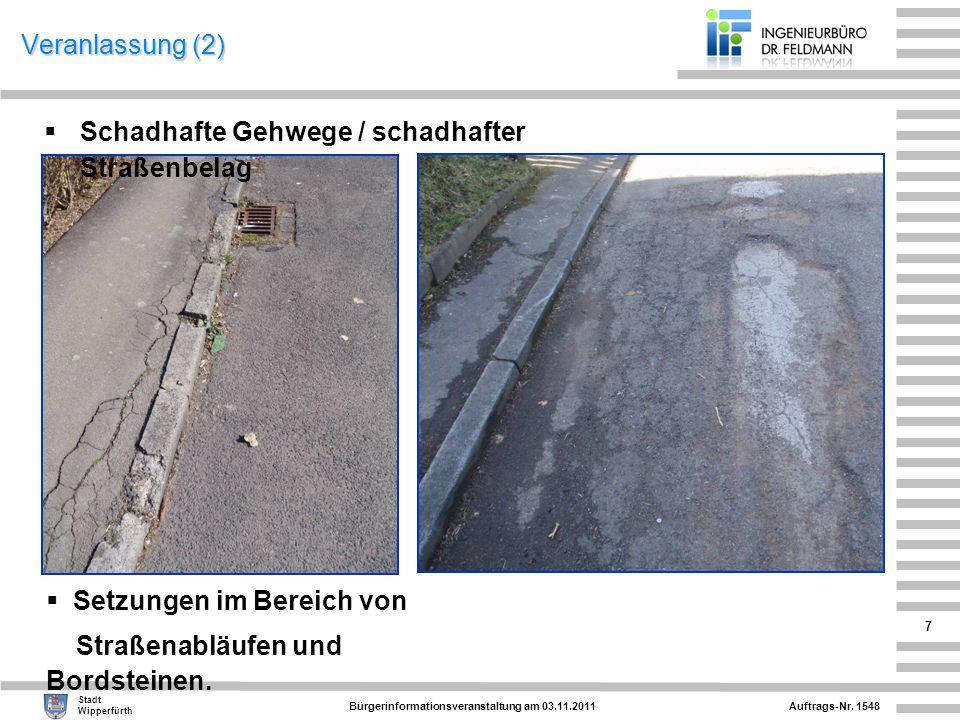 Schadhafte Gehwege / schadhafter Straßenbelag