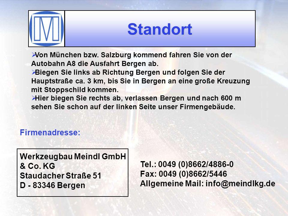 Standort Firmenadresse: Werkzeugbau Meindl GmbH & Co. KG