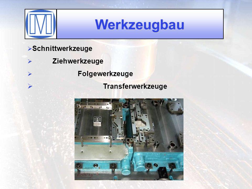 Werkzeugbau Transferwerkzeuge Schnittwerkzeuge Ziehwerkzeuge