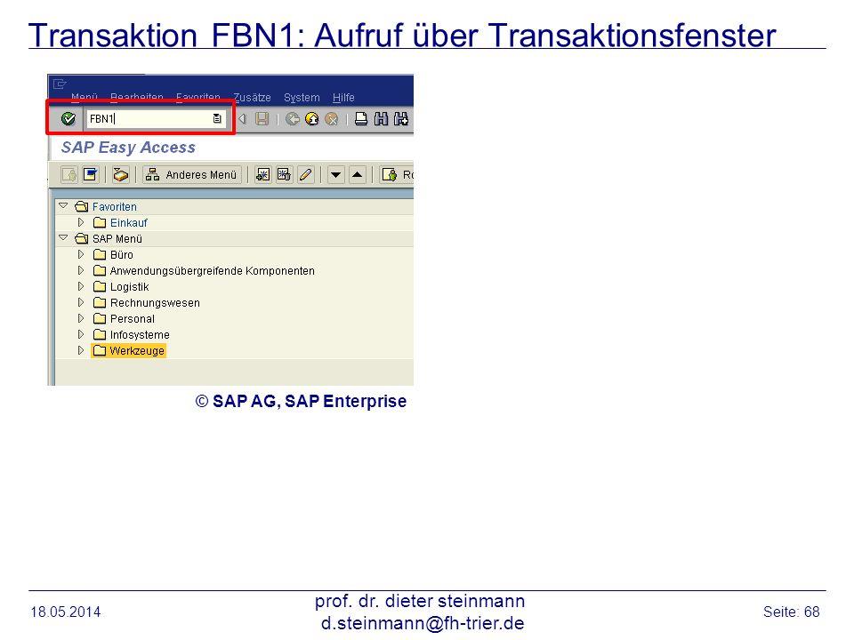 Transaktion FBN1: Aufruf über Transaktionsfenster