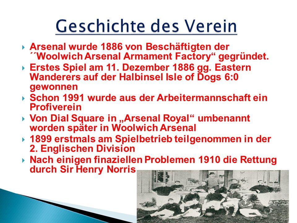 Geschichte des Verein Arsenal wurde 1886 von Beschäftigten der ´´Woolwich Arsenal Armament Factory gegründet.