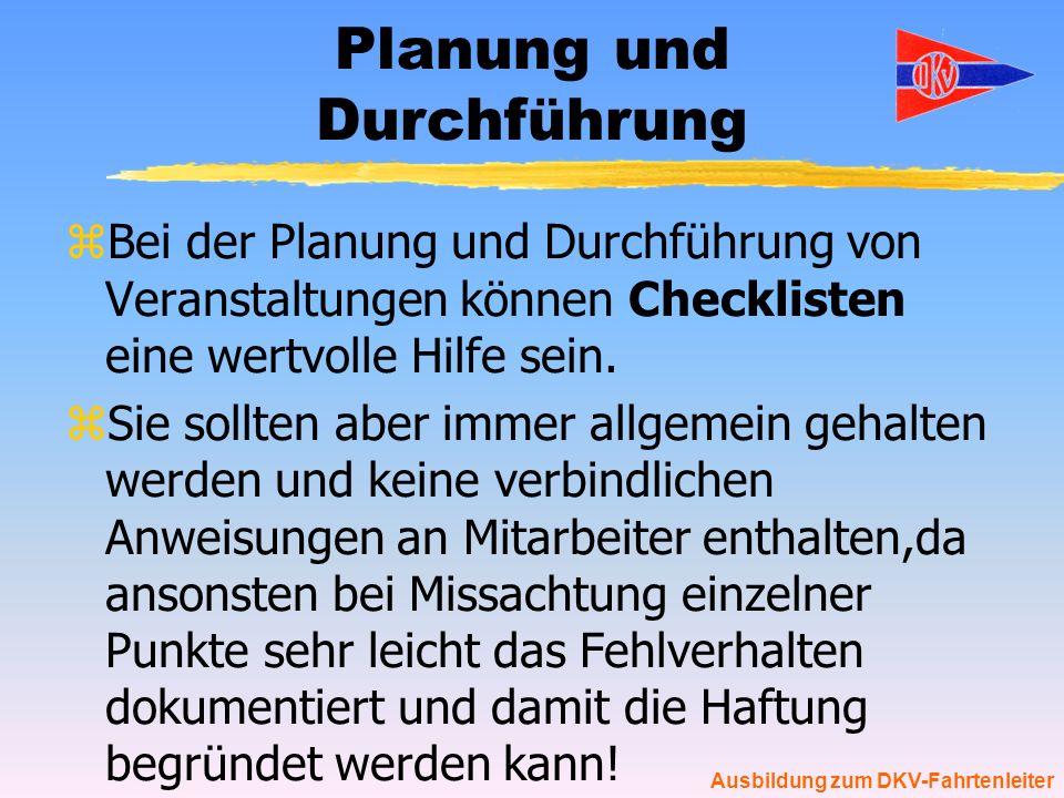 Planung und Durchführung