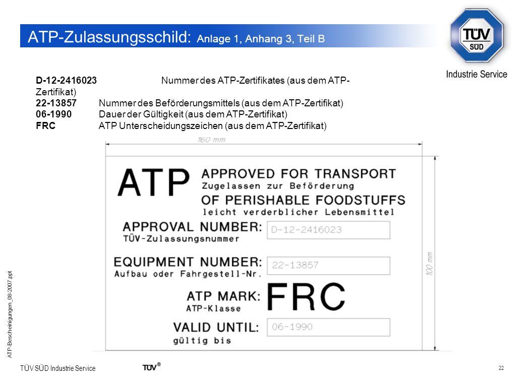 ATP-Zulassungsschild: Anlage 1, Anhang 3, Teil B