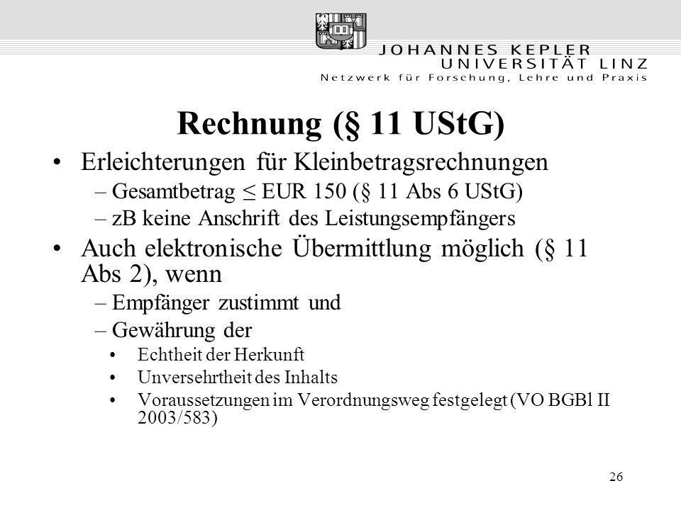 Rechnung (§ 11 UStG) Erleichterungen für Kleinbetragsrechnungen