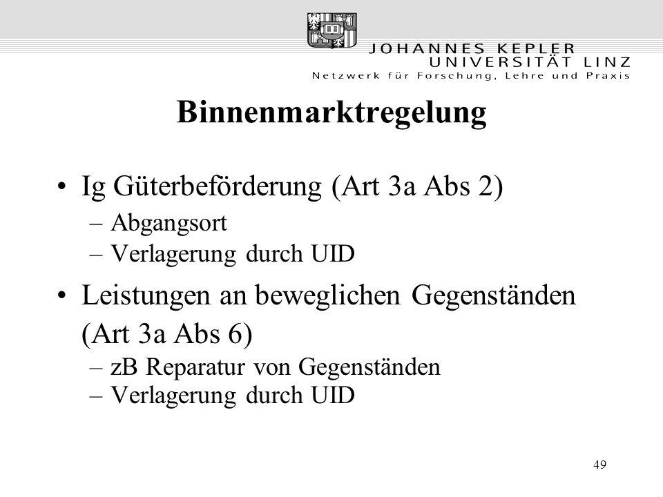 Binnenmarktregelung Ig Güterbeförderung (Art 3a Abs 2)