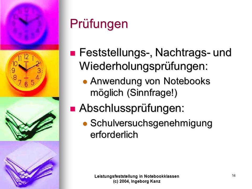 Leistungsfeststellung in Notebookklassen (c) 2004, Ingeborg Kanz