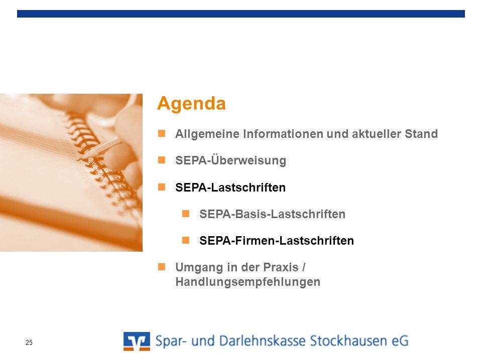 Agenda Allgemeine Informationen und aktueller Stand SEPA-Überweisung