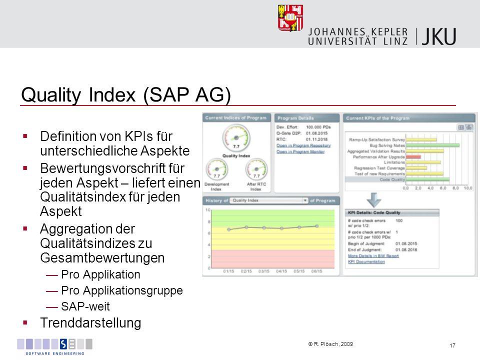 Quality Index (SAP AG) Definition von KPIs für unterschiedliche Aspekte.