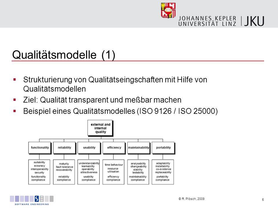 Qualitätsmodelle (1) Strukturierung von Qualitätseingschaften mit Hilfe von Qualitätsmodellen. Ziel: Qualität transparent und meßbar machen.