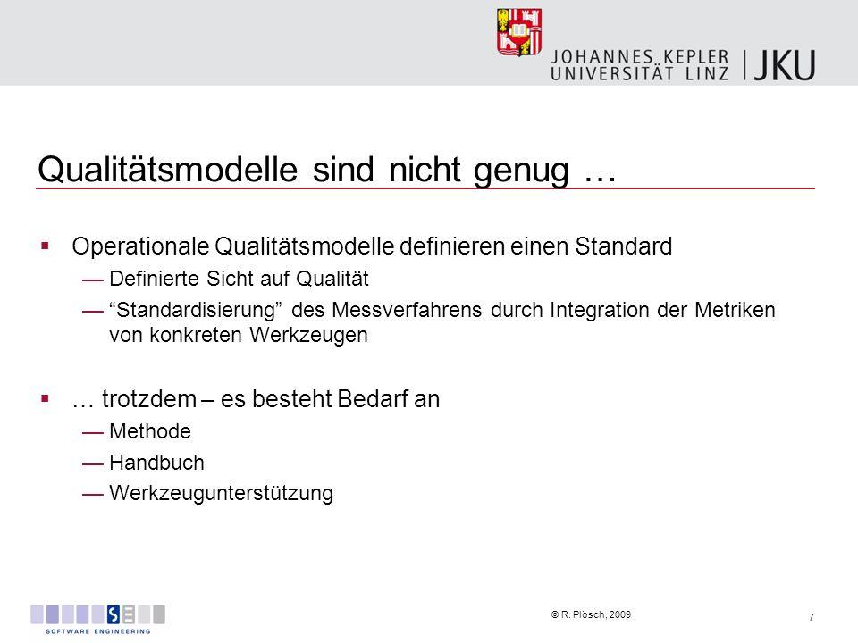 Qualitätsmodelle sind nicht genug …