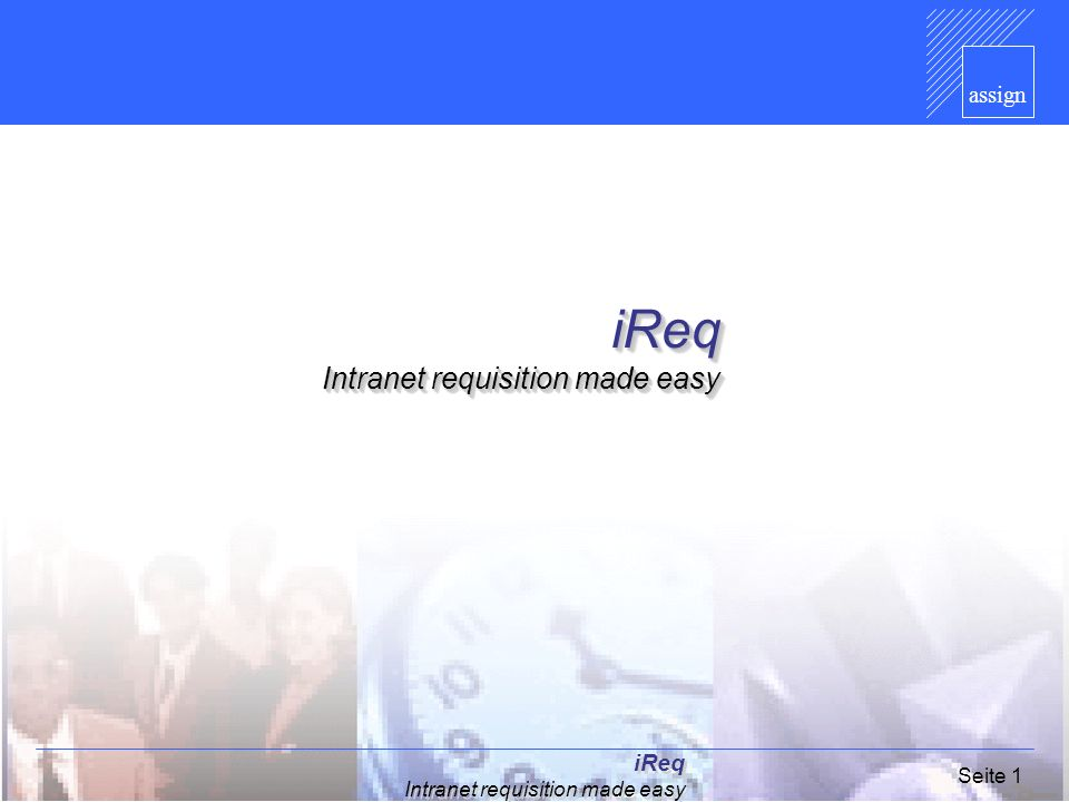 iReq Intranet requisition made easy