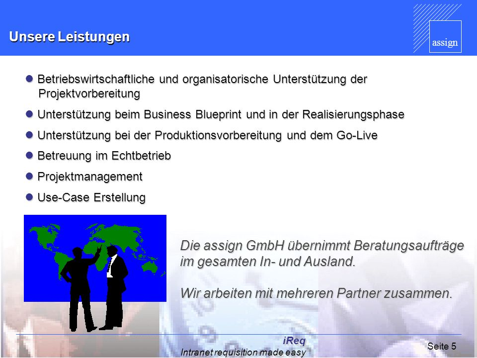 Wir arbeiten mit mehreren Partner zusammen.