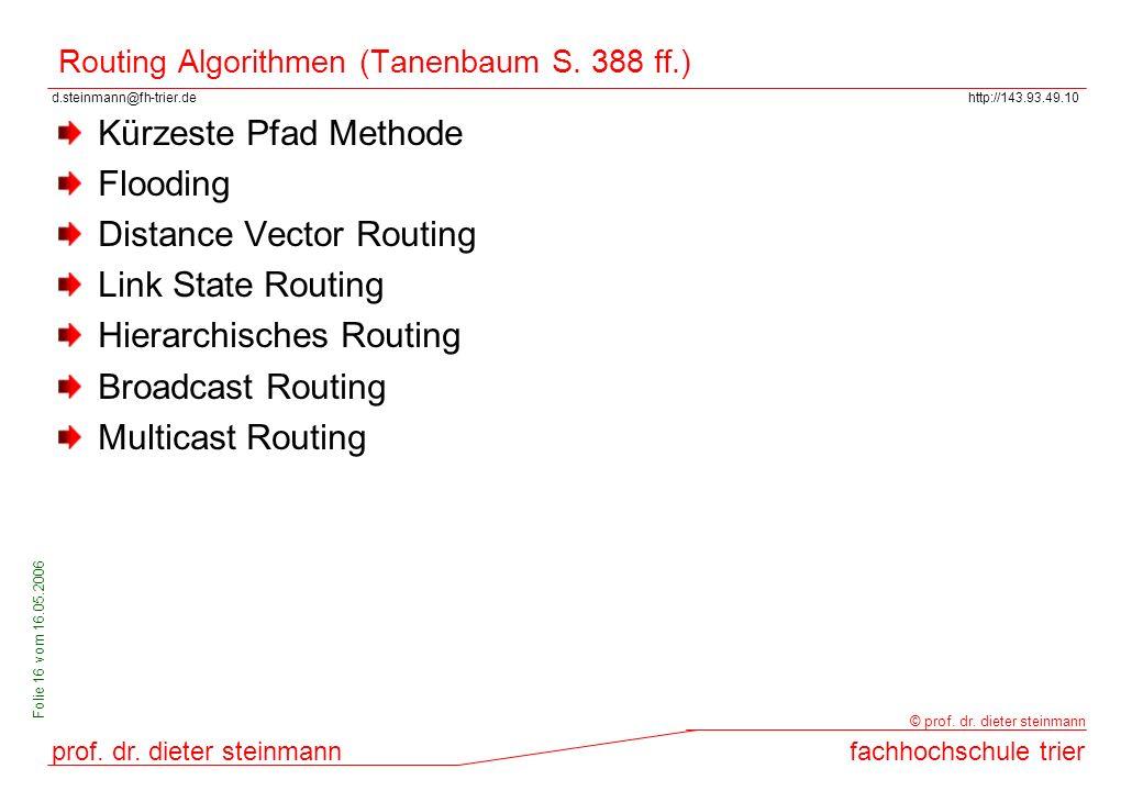 Routing Algorithmen (Tanenbaum S. 388 ff.)