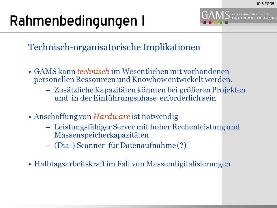 Rahmenbedingungen I Technisch-organisatorische Implikationen