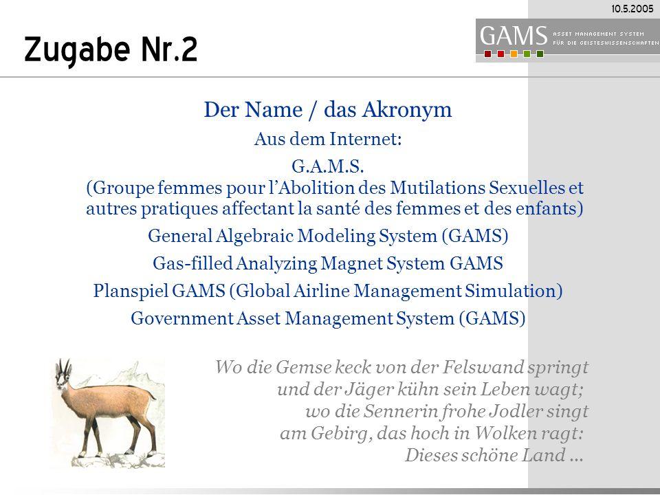 Zugabe Nr.2 Der Name / das Akronym Aus dem Internet: