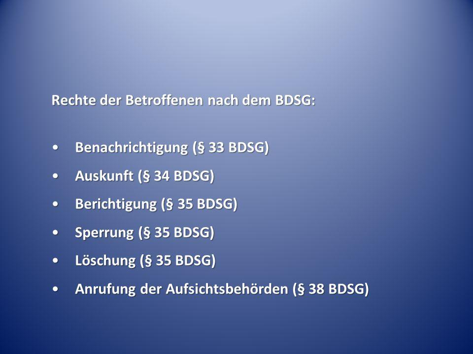 Rechte der Betroffenen nach dem BDSG: Benachrichtigung (§ 33 BDSG)