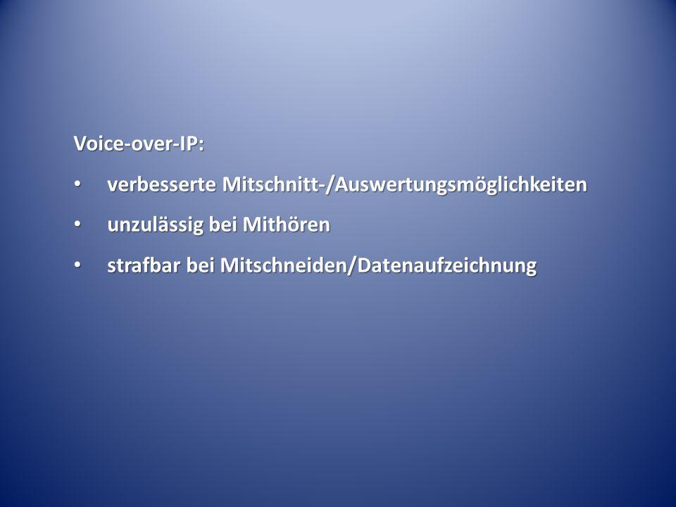 Voice-over-IP: verbesserte Mitschnitt-/Auswertungsmöglichkeiten.