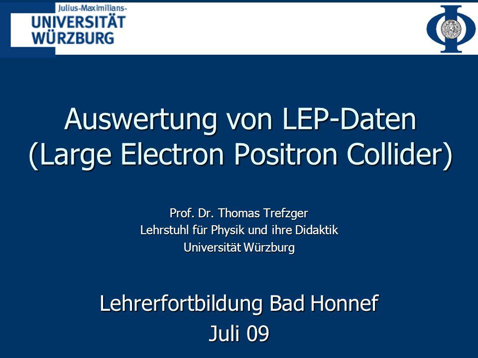Auswertung von LEP-Daten (Large Electron Positron Collider)